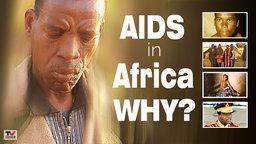 AIDS in Africa, WHY?